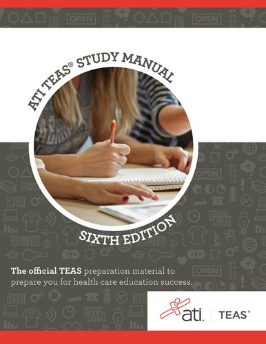 ATI TEAS Review Manual: Sixth Edition Revised